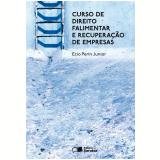 Curso de Direito Falimentar e Recuperação de Empresas - Ecio Perin Junior