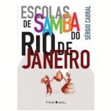 Escolas de Samba do Rio de Janeiro - Sérgio Cabral