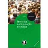 Teorias Da Comunicaçao De Massa - Denis Mcquail