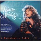 Roberta Miranda - A Majestade, O Sabia (CD) - Roberta Miranda