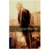 Silas Marner Level 4 - Third Edition - George Eliot