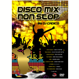 Disco Mix Non Stop - By Dj Cadico - Vol. 1 (DVD) - Vários