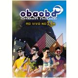 Oba Oba Samba House - Ao Vivo No Rio (DVD) - Oba Oba Samba House