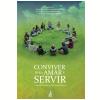 Conviver para amar e servir (Ebook)