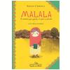 Malala - A Menina Que Queria Ir Para a Escola