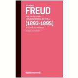 Freud 02 - Estudos Sobre A Histeria (1893-1895) - Sigmund Freud