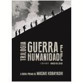 Trilogia Guerra e Humanidade (DVD) - Masaki Kobayashi