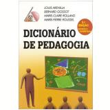 Dicionário de Pedagogia - Louis Arenilla, Bernard Gossot, Marie-Claire Rolland ...