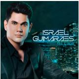 Israel Guimarães - Ele é Real (CD) - Israel Guimarães