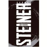 Lições dos Mestres - George Steiner