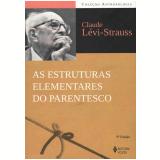 As Estruturas Elementares do Parentesco - Claude Lévi-Strauss