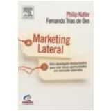 Marketing Lateral - Philip Kotler, Fernando Trias de Bes