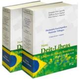 Novo Deit-Libras - Dicionário Enciclopédico Ilustrado Trilíngue (2 vols.) - Fernando César Capovilla, Walkiria Duarte Raphael, Aline Cristina L. Mauricio