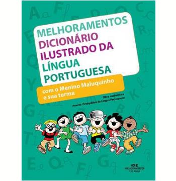 Dicionário Ilustrado da Língua Portuguesa com o Menino Maluquinho