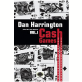 DanHarrington: Cash Games � (Vol. 1) - Dan Harrington