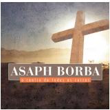 Asaph Borba - O Centro de Todas as Coisas (CD) - Asaph Borba