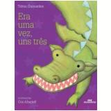 Era Uma Vez, Uns Tres - Telma Guimarães