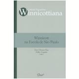 Winnicott na Escola de São Paulo (Ebook) - Zeljko Loparic