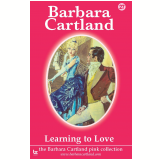 27 Learning To Love  (Ebook) - Cartland