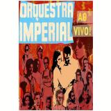 Orquestra Imperial Ao Vivo (dvd) (DVD) - Vários