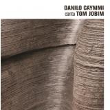 Danilo Caymmi - Canto Tom Jobim (CD) - Danilo Caymmi