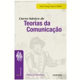 Curso Básico de Teorias da Comunicação - Vera França, Paula G. Simões