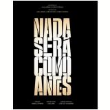 Nada Será Como Antes - Digipack (DVD) - Débora Falabella, Cássia Kiss, Murilo Benício