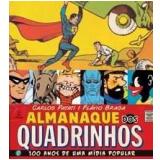 Almanaque dos Quadrinhos - Carlos Patati, Flávio Braga