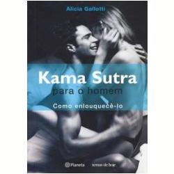 Livros - Kama Sutra para o Homem - Alicia Gallotti - 8574796344