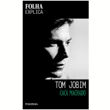 Tom Jobim - Cacá Machado