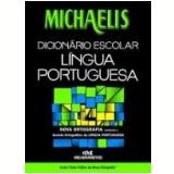 Michaelis Dicionário Escolar Língua Portuguesa - Editora Melhoramentos