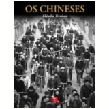Os Chineses - Cláudia Trevisan