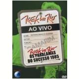 Os Paralamas do Sucesso - Ao Vivo no Rock in Rio 1985 (DVD) - Os Paralamas do Sucesso