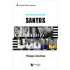 Os Dez Mais do Santos