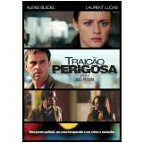 Traição Perigosa (DVD) - Alexis Bledel