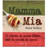 Mamma Mia - Frank Bordoni