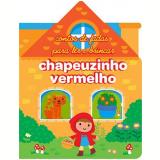 Chapeuzinho Vermelho - Yoyo Books
