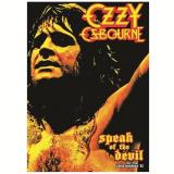 Ozzy Osbourne - Speak Of The Devil (DVD) - Ozzy Osbourne