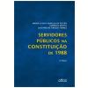 Servidores P�blicos Na Constitui��o De 1988