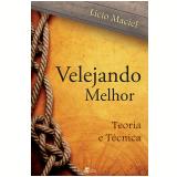 Velejando Melhor (Ebook) - Licio Maciel