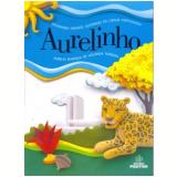 Dicionário Aurelinho Infantil - Aurélio Buarque H. Ferreira