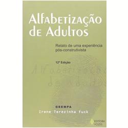 Livros - Alfabetizaçao De Adultos - Irene Terezinha Fuck - 9788532642332
