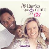 Thalles Roberto - As Canções Que Eu Canto Pra Ela (CD) - Thalles Roberto