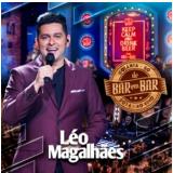 Leo Magalhães - De Bar Em Bar (CD) - Léo Magalhães
