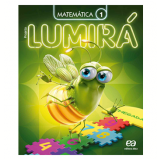 Lumirá - Matemática 1º Ano - Ensino Fundamental I - Editora Ática