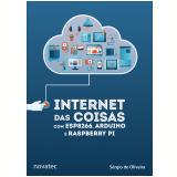 Internet das Coisas com Esp8266, Arduino e Raspberry Pi - Sérgio De Oliveira