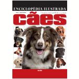 Enciclopédia Ilustrada Cães (Vol. Único) - Esther J. J. Verhoef-verhallen