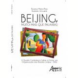 Beijing, Muito Mais Que Palavras - Rosana Maria Pires Barbato Schwartz