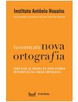Escrevendo Pela Nova Ortografia - Instituto Antônio Houaiss