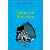 Foi Assim que o Homem Descobriu como É o Universo - Juliette Nouel-Rénier